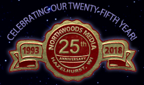 Northwoods Media's 25th Anniversary
