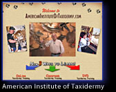 American Institute of Taxidermy - Now 3 Ways to Learn!
